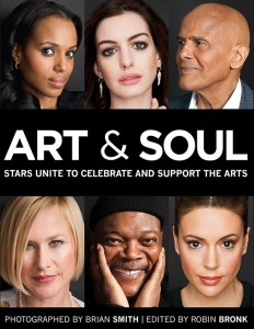 ART & SOUL: Stars Unite to Celebrate and Support the Arts