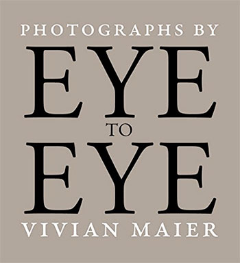 Vivian-Maier-Eye-to-Eye