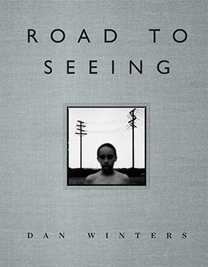 Dan-Winters-Road-to-Seeing