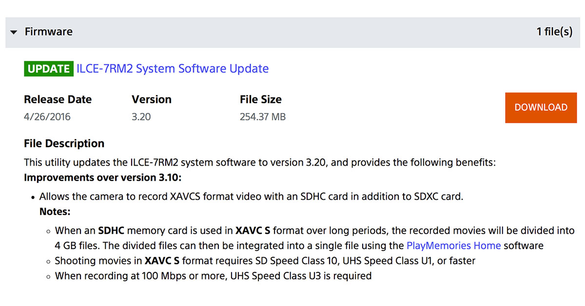 Sony a7RII, a7SII Firmware Updates add XAVC S SDHC Recording