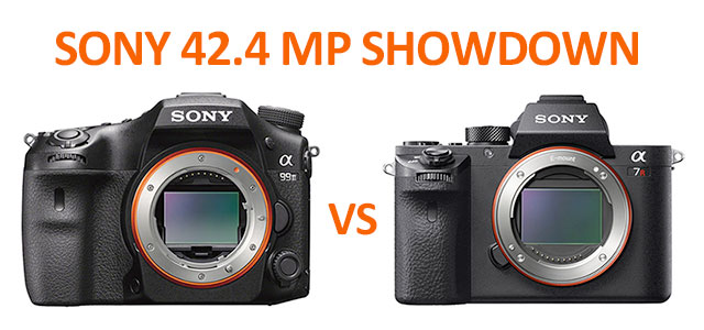 Sony-a99II-vs-a7RII-42-mp-Showdown