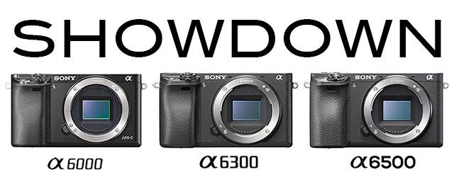 Sony-a6000-a6300-a6500-Showdown