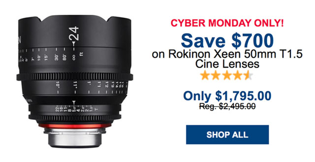 Cyber-Monday-Rokinon-Xeen-Deal