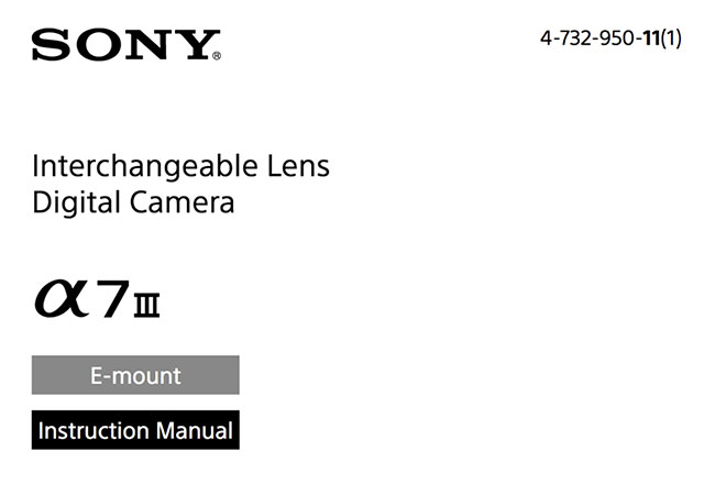 Sony a7 III Camera Manual Available for Download!