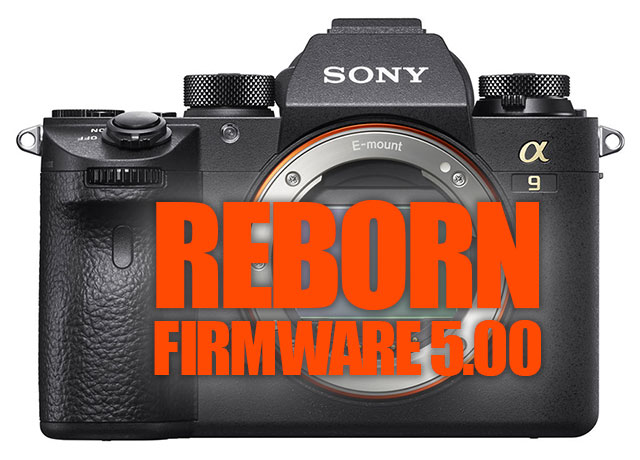 Sony Announces Sony a9 'Reborn' with Firmware Update 5 00