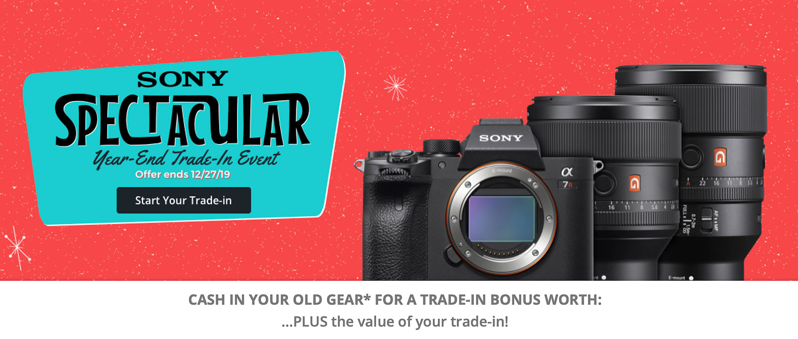 Sony Year-End Trade-in Deals on Cameras & Lenses