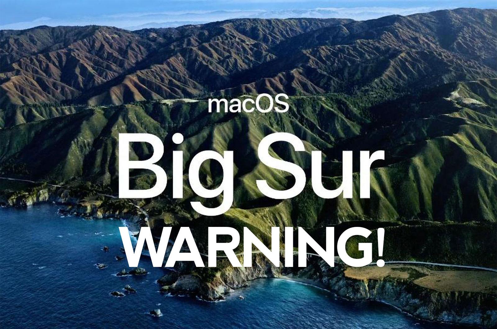 MacOS 11 Big Sur Warning