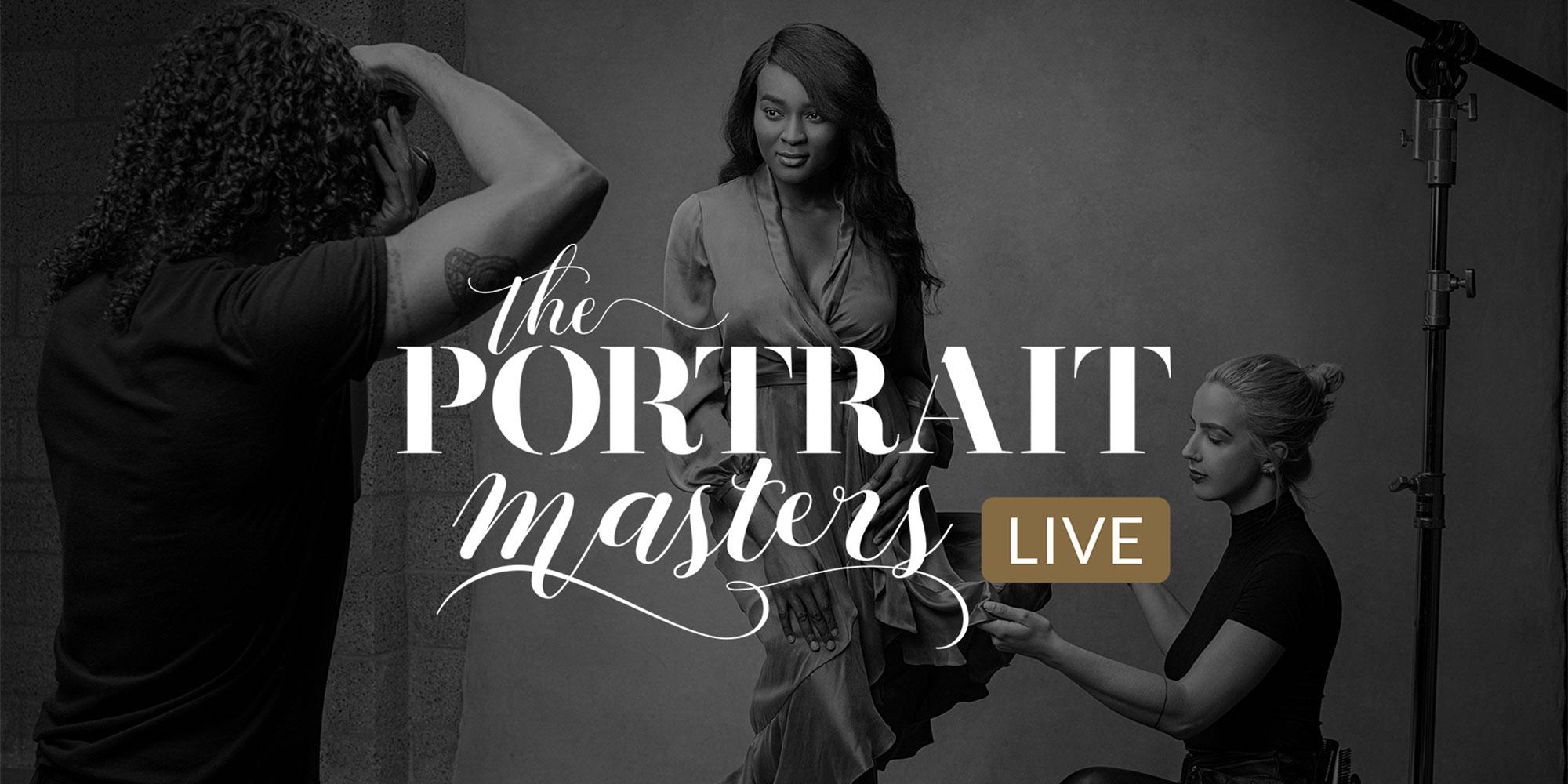 The Portrait Masters LIVE